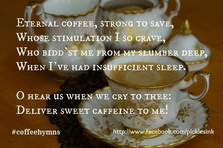 From my friend Karyn Pickles' Coffee Hymns collection on Facebook.